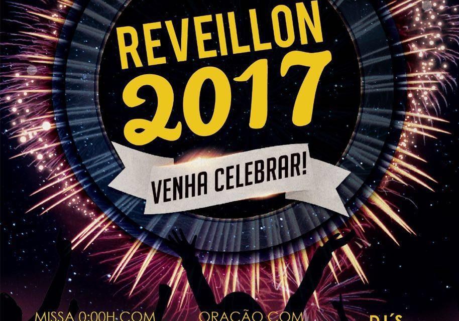 Reveillon Carismático 2017 – Venha Celebrar conosco!