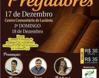 VEM AI O II CONGRESSO DE PREGADORES DA RCC – DIOCESE DE LUZIÂNIA, PARTICIPE!!
