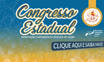 CONGRESSO ESTADUAL – JUBILEU DE OURO DA RCC