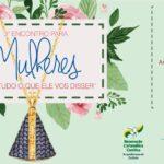RCC Goiânia: 3º Encontro para Mulheres